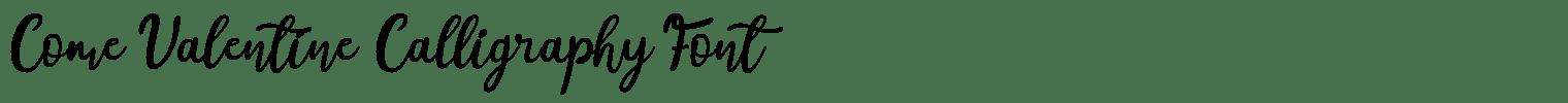 Come Valentine Calligraphy Font