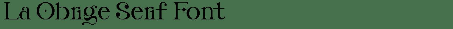 La Obrige Serif Font