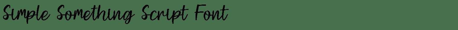 Simple Something Script Font