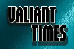 valiant-times