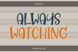 always-watching-font