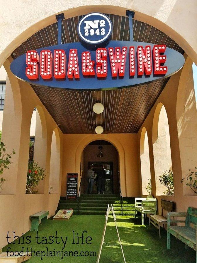Soda & Swine | San Diego, CA