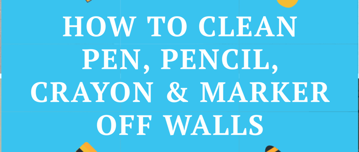 How to Clean Pen, Pencil, Crayon & Marker Off Walls Allergy Friendly Cleaner