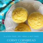 Corny Cornbread Muffins   Gluten Free, Soy Free, Nut Free