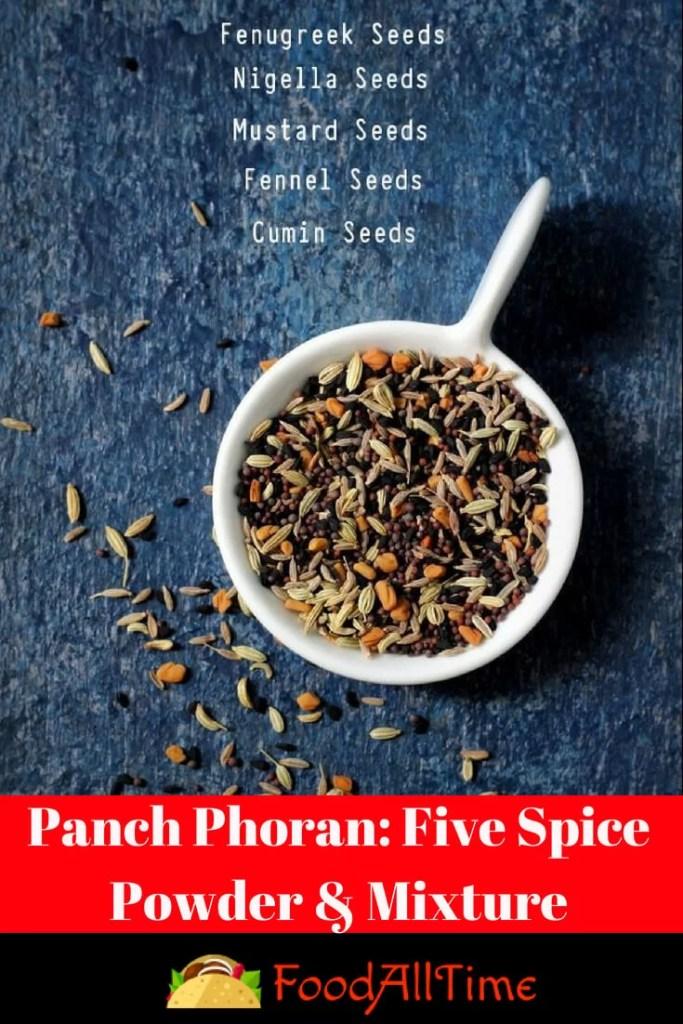 Panch Phoran: Five Spice Powder & Mixture