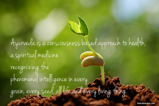 Ayurveda is consciousness based