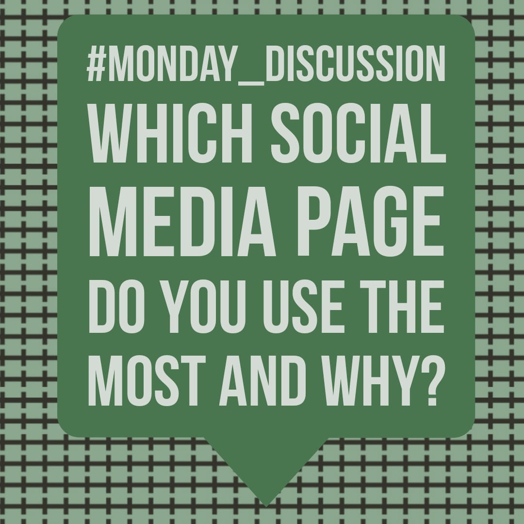 Monday Discussion : Which social media page do you use the most and why?