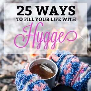 25waystofillyourlifewithhygge-h