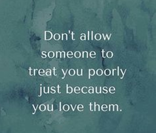 Tuesday Thoughts Quotes~ 'Sometimes, you can love so fiercely that you lose yourself' Don't allow someone to treat you poorly