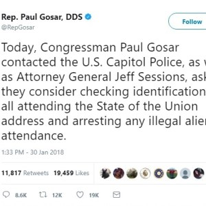 Republican Lawmaker Asks Capitol Police And Jeff Sessions To Consider Arresting Illegal Aliens Who Attend The SOTU Address