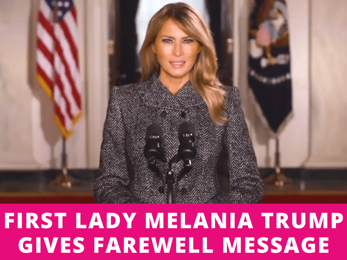 First Lady Melania Trump gives farewell message remember 'violence is never the answer and will never be justified'