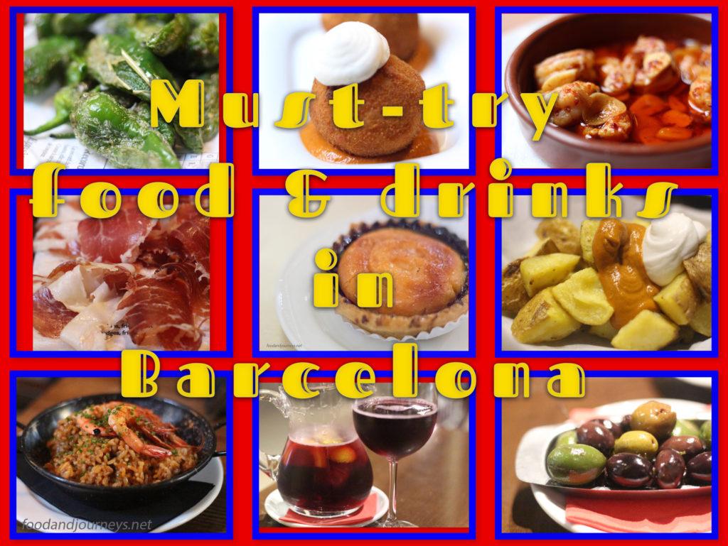 Must-try food & drinks in Barcelona|foodandjourneys.net