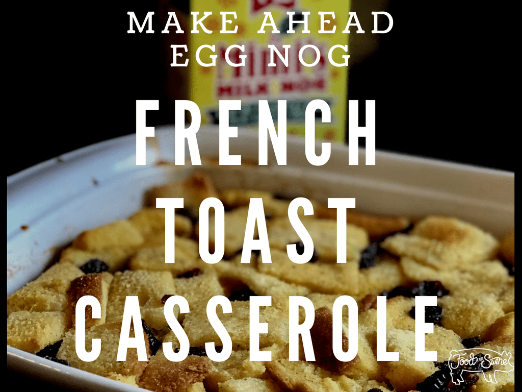 Eggnog French Toast Casserole