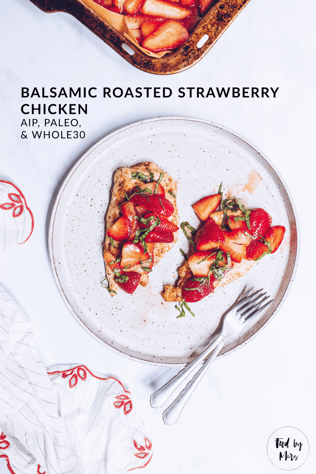 Balsamic Roasted Strawberry Chicken (AIP, Paleo, Whole30)