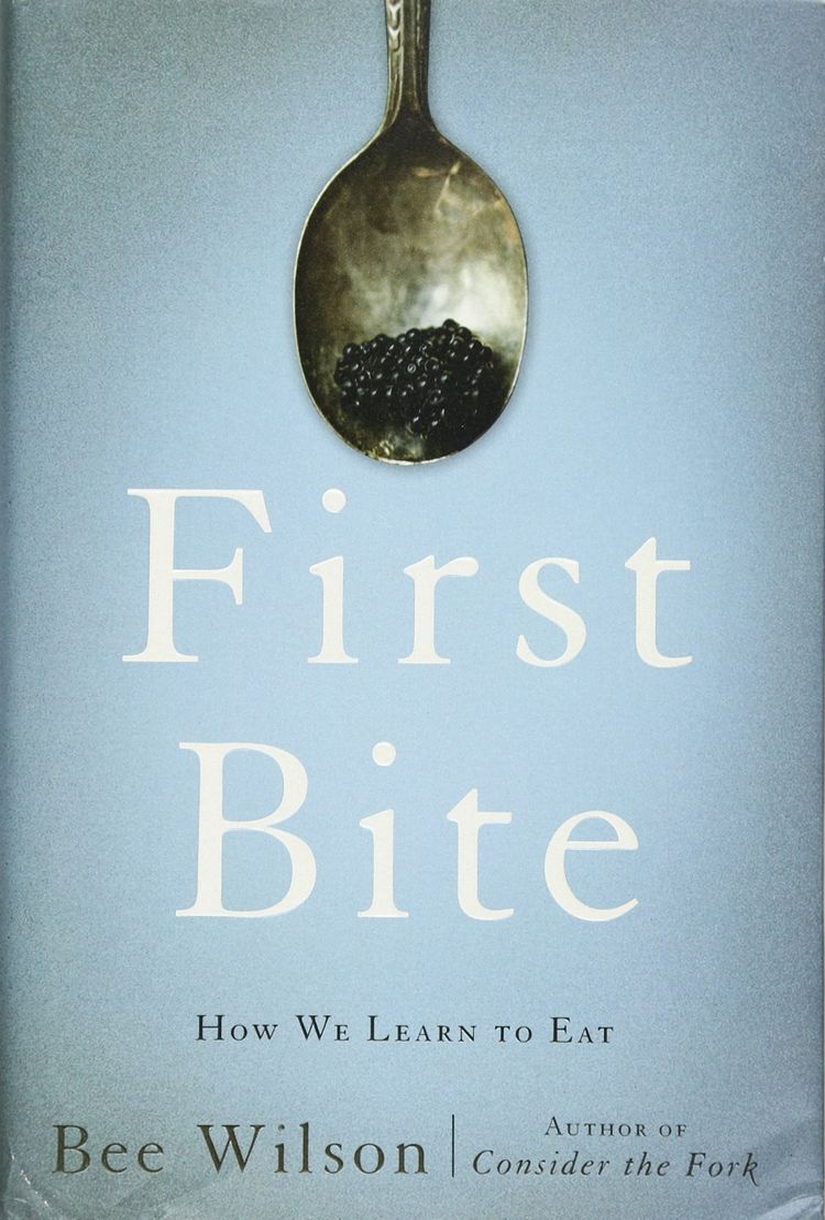 First bite – How we learn to eat – Book review