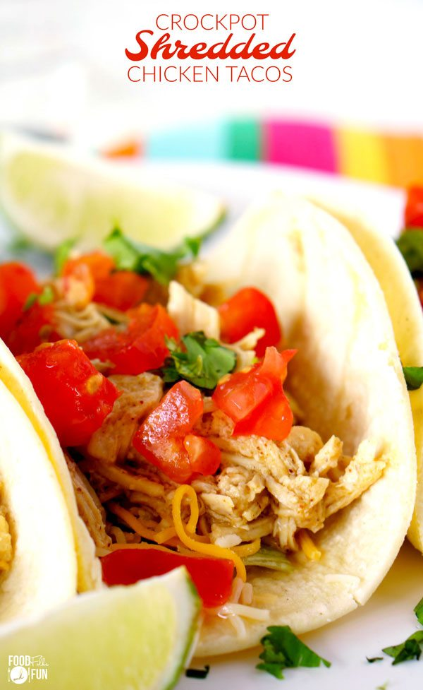 Crockpot Shredded Chicken Tacos Food Folks And Fun