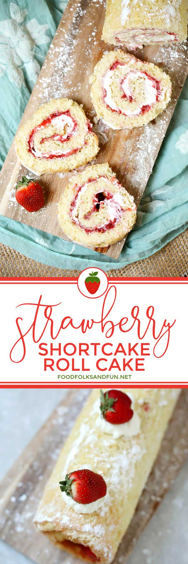 Picture collage of strawberry shortcake roll cake slices and then entire cake.
