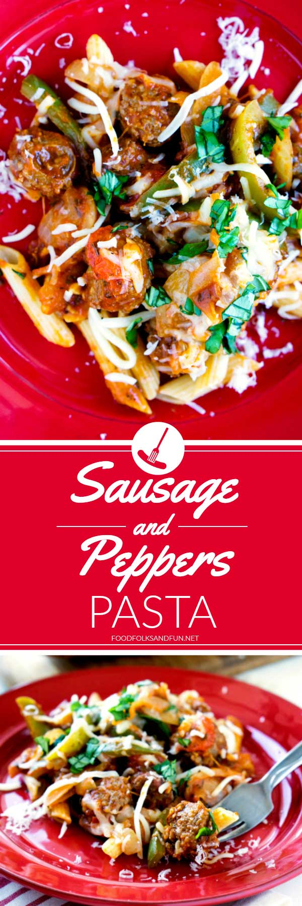 Picture collage of sausage and peppers pasta.