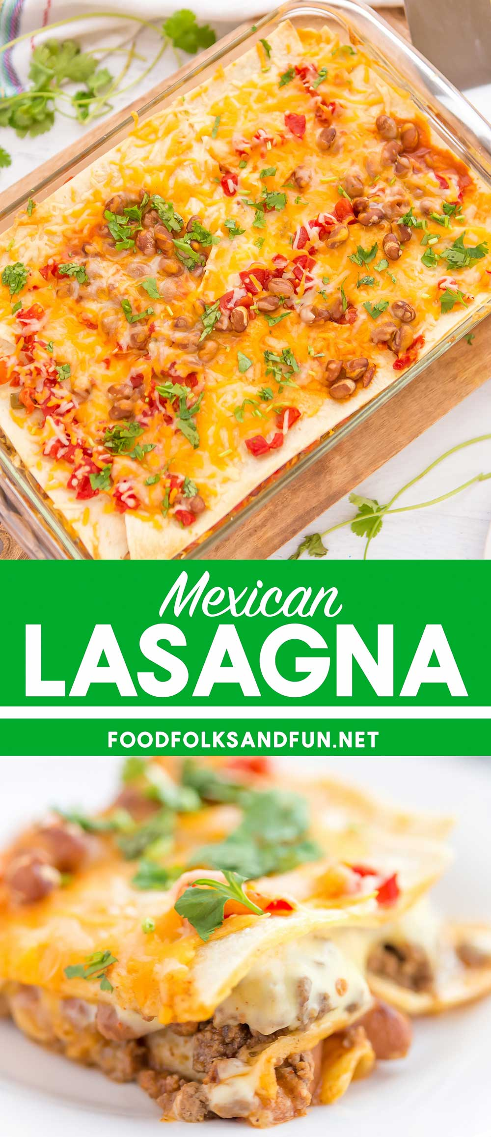 Collage of Mexican lasagna with text overlay for Pinterest
