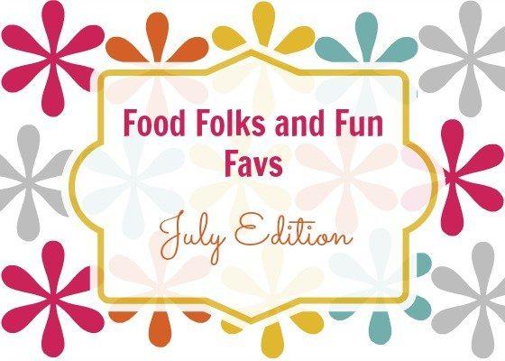 Favorite Things July