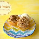 Baked Peaches with oat crumble topping on a plate with text overlay