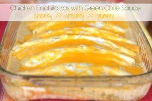 Chicken Enchiladas withGreen Chile Sauce