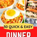 A picture collage of different quick and easy dinner recipes with text overlay for Pinterest.