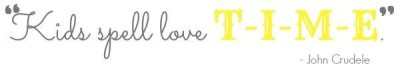 Kids_Spell_Love_Time_Quote