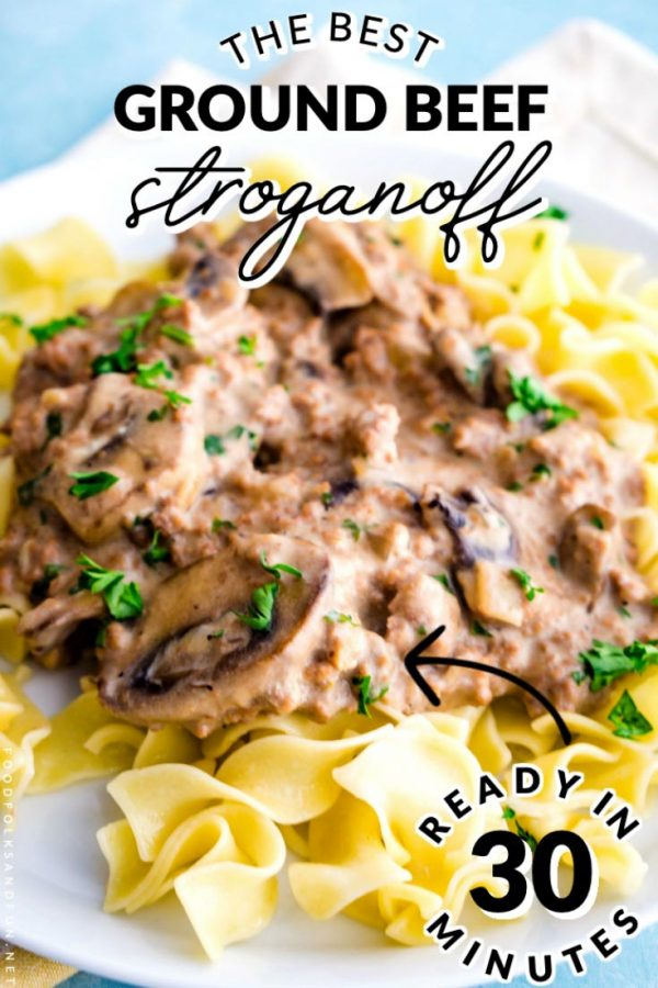 30-minute Ground Beef Stroganoff recipe with text overlay for Pinterest.