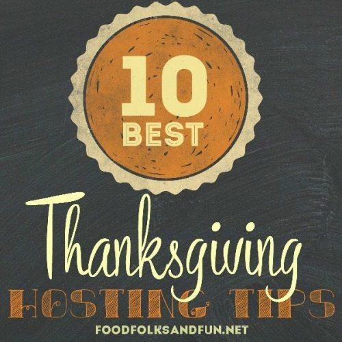 10 Best Thanksgiving Hosting Tips