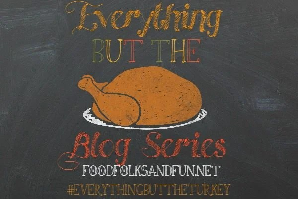 Everythign but the Turkey Blog Series 2