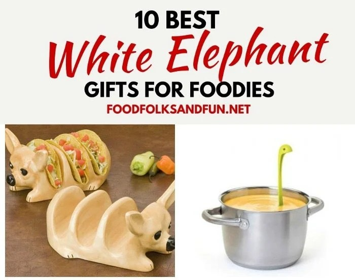 White Elephant Gift Ideas for Foodies
