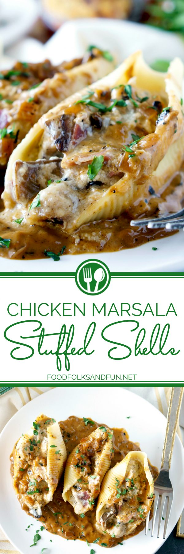 Delicious Chicken Marsala Stuffed Shells recipe.