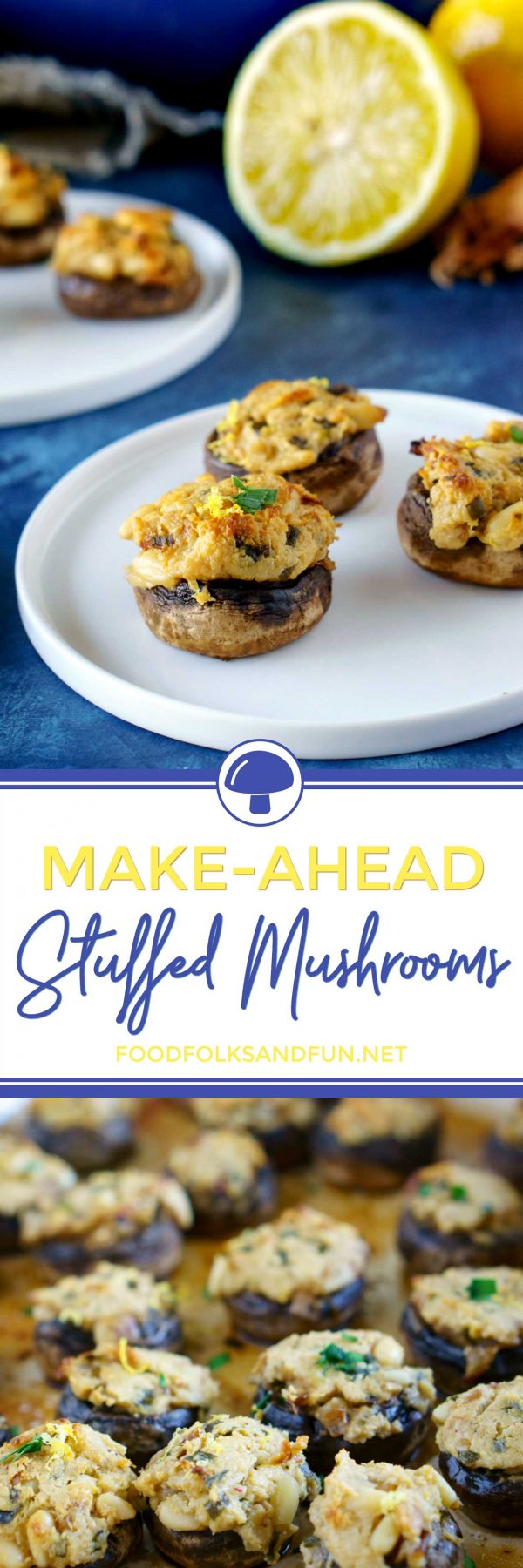 Make-Ahead Stuffed Mushrooms with Goat Cheese and Pine Nuts are a great Thanksgiving appetizer that you can make the day before! via @foodfolksandfun