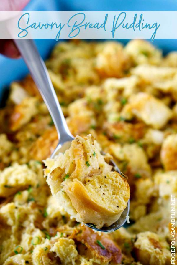 Savory Bread Pudding for brunch or a side dish