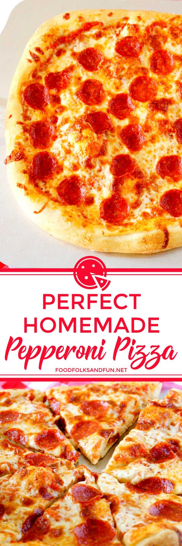 The Best Homemade Pizza recipe with pepperoni.