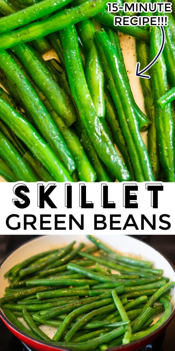 Proper Green Beans are just minutes away. See how to cook green beans in just 15 minutes plus 7 different flavor variations! via @foodfolksandfun