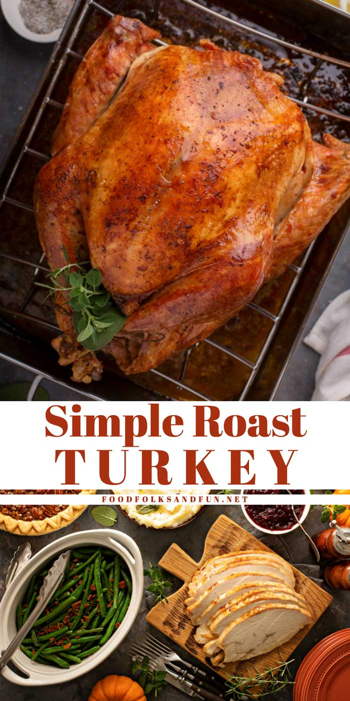 This Simple Turkey Brine recipe and Roast Turkey recipe is just what you need to make a perfect turkey for Thanksgiving, the holidays, or anytime! via @foodfolksandfun