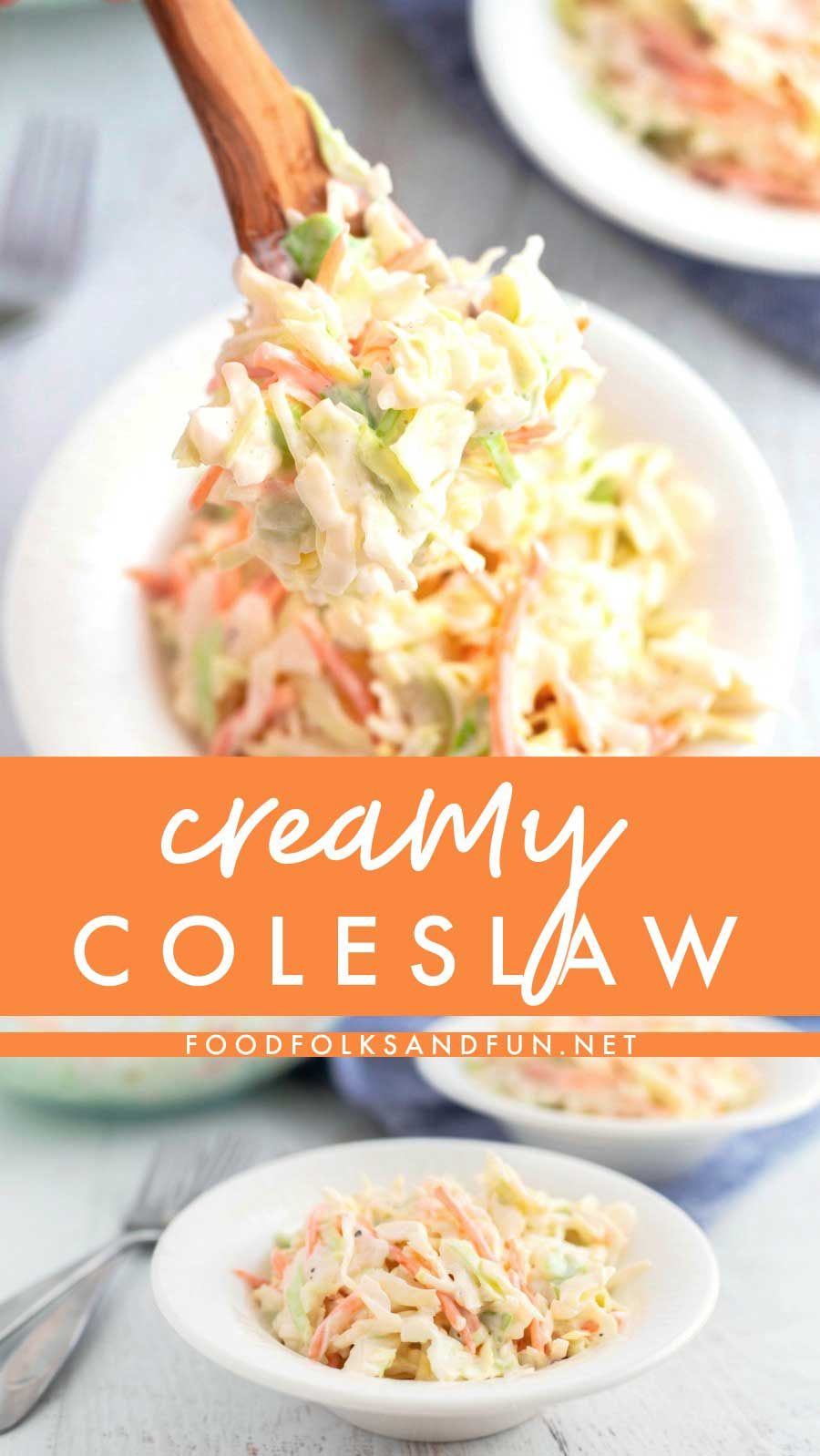 Whether you say coleslaw, cole slaw, or cold slaw, this coleslaw recipe is creamy, delicious, and so easy to make. This homemade coleslaw is the perfect side dish for cookouts, parties, and potlucks. via @foodfolksandfun