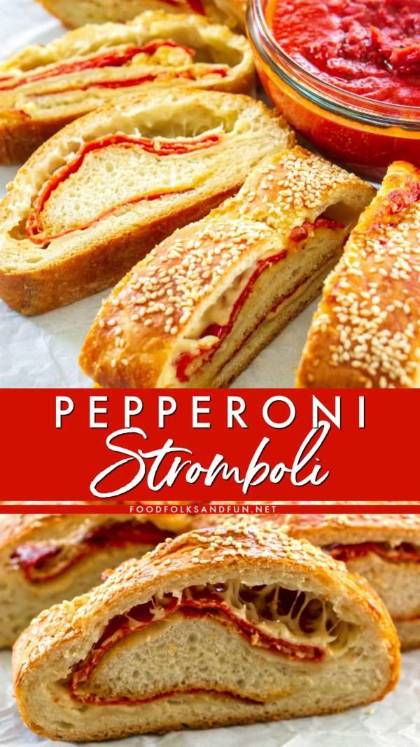 Best-Ever Pepperoni Stromboli