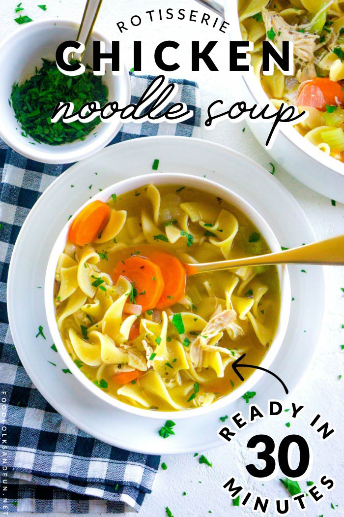 Make this quick and easy Rotisserie Chicken Noodle Soup recipe in just 30 minutes. It's the comfort food recipe your family craves for easy weeknight dinners. It serves 6 and costs just $10.02 to make. That's just $1.67 per serving.  via @foodfolksandfun