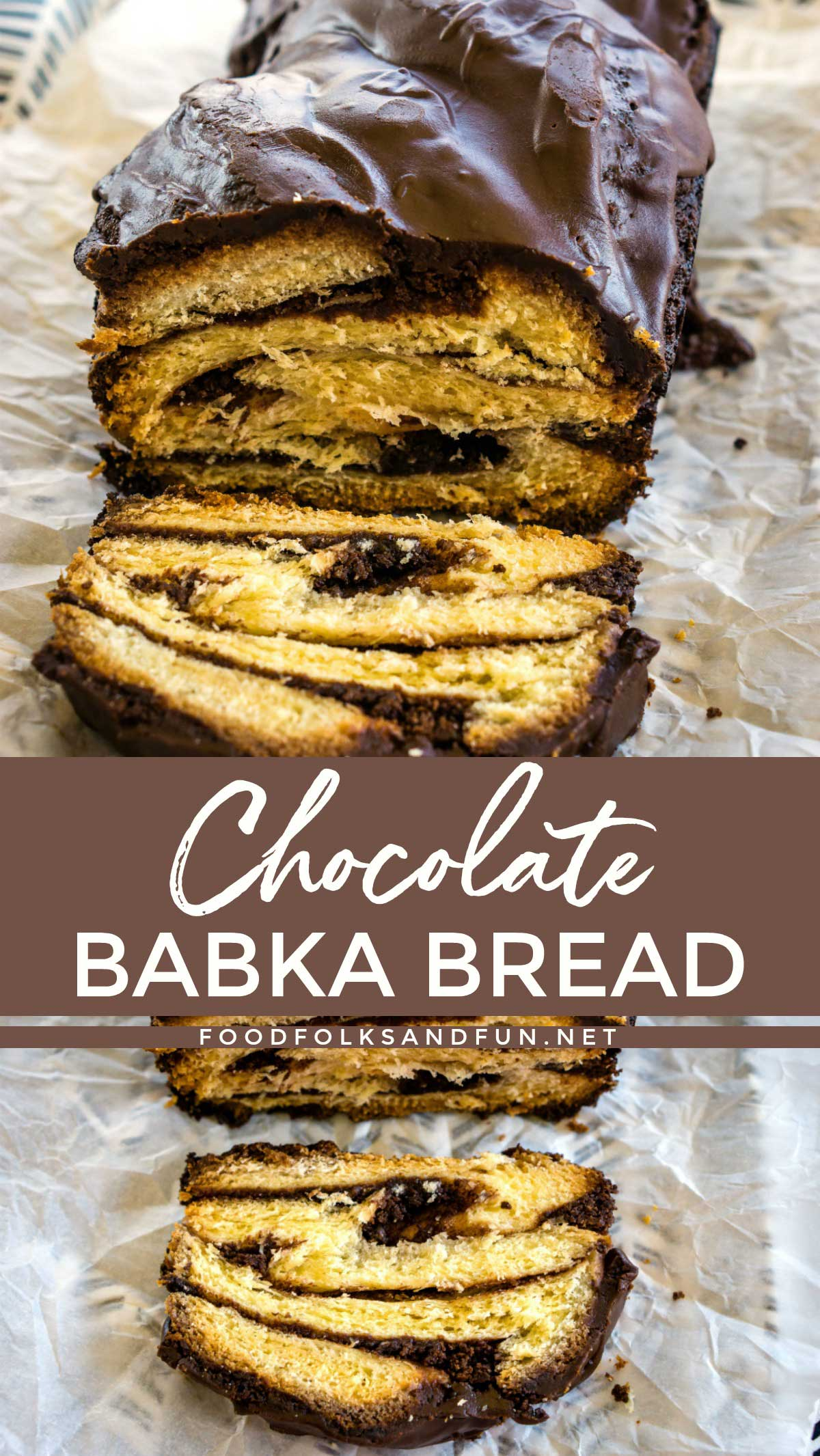 Chocolate Babka Bread with a slice cut from it and text overlay for Pinterest
