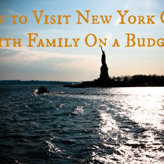 How to Visit New York City With Family On a Budget