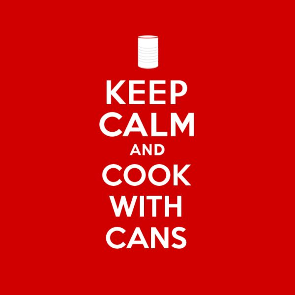 Keep Calm Cook With Cans