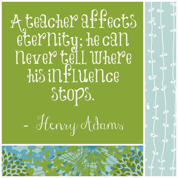 Henry Adams quote about influential teachers