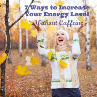 7 Tips to Increase Your Energy Level Without Caffeine
