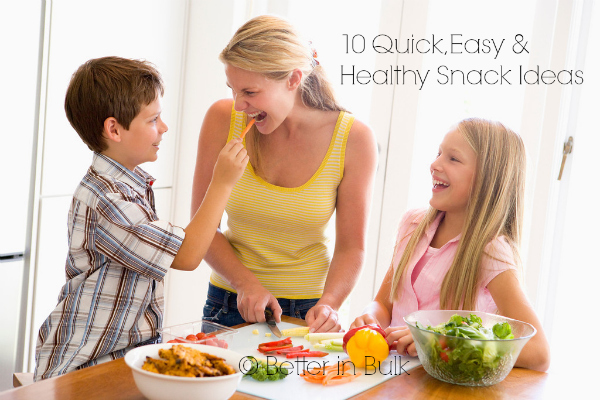 10 Quick, Easy and Healthy Snack Ideas