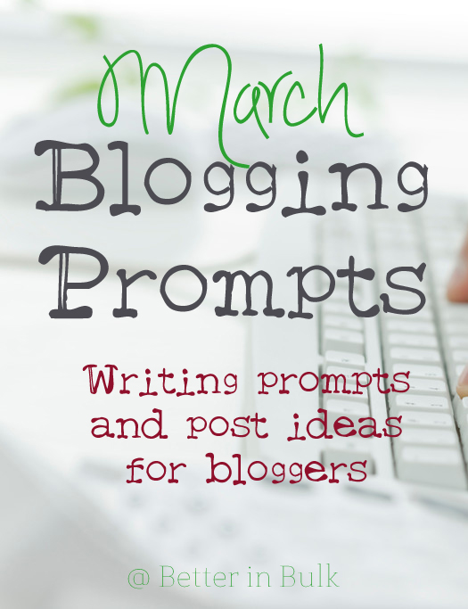 March blogging prompts