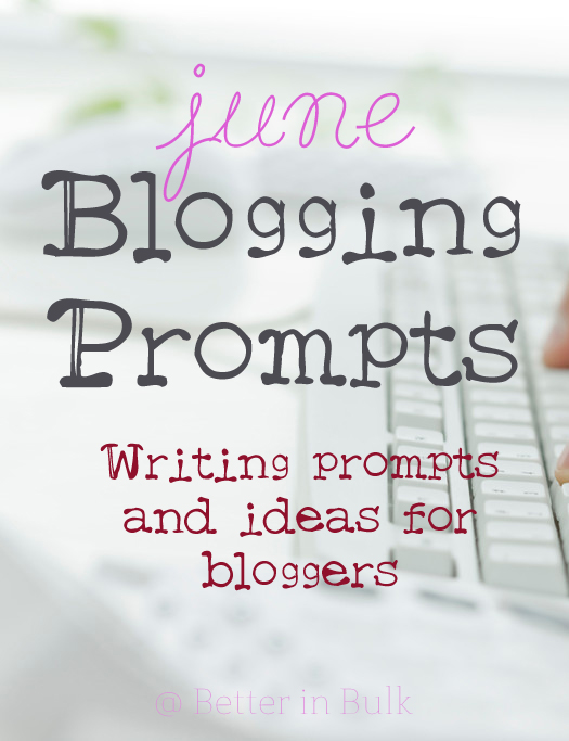 June blogging prompts