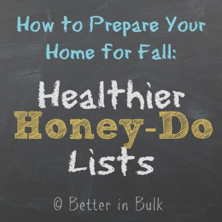 "How to Prepare Your Home for Fall: Healthier ""Honey-Do"" Lists #Ad #HealthierHome"